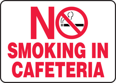 Safety Sign-No Smoking In Cafeteria, 10 x 14