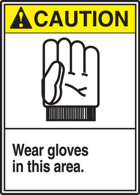 "ANSI Safety Sign - CAUTION: Wear Gloves In This Area, 14"" x 10"", Pack/10"