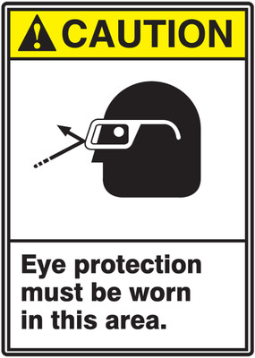 """ANSI Safety Sign - CAUTION: Eye Protection Must Be Worn In This Area, 14"""" x 10"""", Pack/10"""