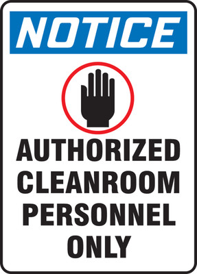 """OSHA Safety Sign - NOTICE: Authorized Cleanroom Personnel Only, 14"""" x 10"""", Pack/10"""