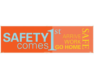 "Safety Comes First Banner Polyethylene, 36"" X 10'"