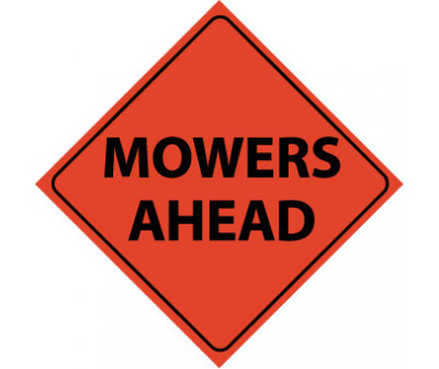 """Reflective Roll-up Mowers Ahead Sign Nylon, 48"""" X 48"""""""