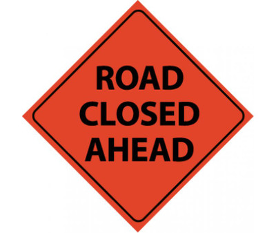 """Reflective Roll-up Road Closed Ahead Sign Nylon, 48"""" X 48"""""""