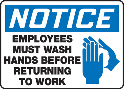 """OSHA Notice Safety Sign, Employees Must Wash Hands Before Returning To Work, 7"""" x 10"""", Each"""