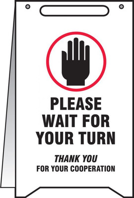 """Fold-Ups Safety Sign, Please Wait For Your Turn, 20"""" X 12"""", Each"""