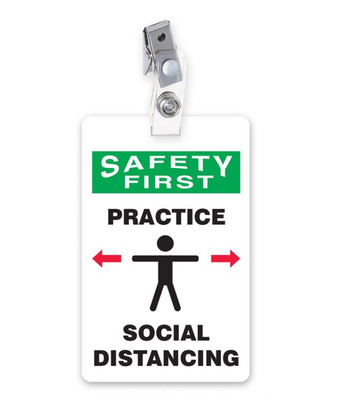 ID Badge, Safety First Practice Social Distancing