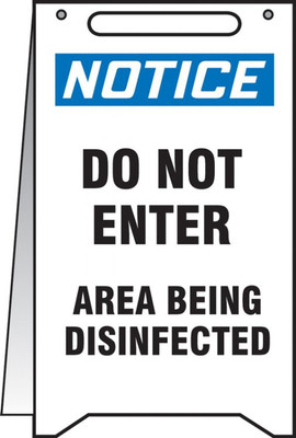 """Fold-Ups OSHA Notice Safety Sign, Do Not Enter Area Being Disinfected, 20"""" X 12"""", Each"""