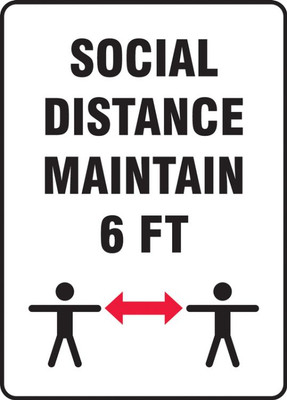 Safety Sign, Social Distance Maintain 6 FT, Each