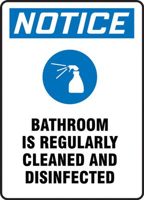 OSHA Notice Safety Sign, Bathroom Is Regularly Cleaned And Disinfected, Each