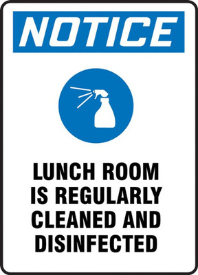 OSHA Notice Safety Sign, Lunch Room Is Regularly Cleaned And Disinfected, Each