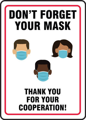 Safety Sign, Don't Forget Your Mask Thank You For Your Cooperation!, Each