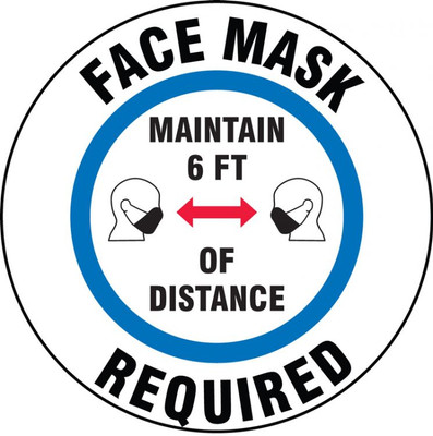 Safety Label, Face Mask Required Maintain 6 FT Of Distance, Adhesive Vinyl, 5/PK
