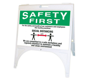 OSHA Safety First Quik Sign Fold-Ups, For The Safety and Health of Our Customers and Employees This Facility Practices Social Distancing, KT
