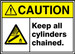 """ANSI ISO Safety Sign - CAUTION: Keep All Cylinders Chained., 10"""" x 14"""", Pack/10"""
