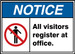 """ANSI ISO Safety Sign - NOTICE: All Visitors Register At Office., 10"""" x 14"""", Pack/10"""