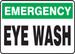 "Emergency Safety Sign: Eye Wash, 10"" x 14"", Pack/10"