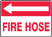 """Safety Sign: Fire Hose (Left Arrow), 10"""" x 14"""", Pack/10"""
