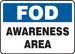 """FOD Safety Sign: Awareness Area, 10"""" x 14"""", Pack/10"""