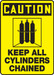 "OSHA Safety Sign - CAUTION: Keep All Cylinders Chained, 14"" x 10"", Pack/10"