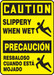 """Bilingual OSHA Safety Sign - CAUTION: Slippery When Wet, 14"""" x 10"""", Pack/10"""