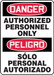 """Bilingual OSHA Safety Sign - DANGER: Authorized Personnel Only, 14"""" x 10"""", Pack/10"""
