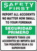 "Bilingual OSHA Safety First Safety Sign: Report All Accidents No Matter How Small To Your Foreman, 14"" x 10"", Pack/10"