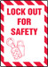 """Lockout/Tagout Sign: Lock Out For Safety, 14"""" x 10"""", Pack/10"""
