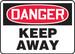 "OSHA Safety Sign - DANGER: Keep Away, 14"" x 20"", Pack/10"