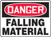 """OSHA Safety Sign - DANGER: Falling Material, 14"""" x 20"""", Pack/10"""