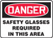 "OSHA Safety Sign - DANGER: Safety Glasses Required In This Area, 14"" x 20"", Pack/10"