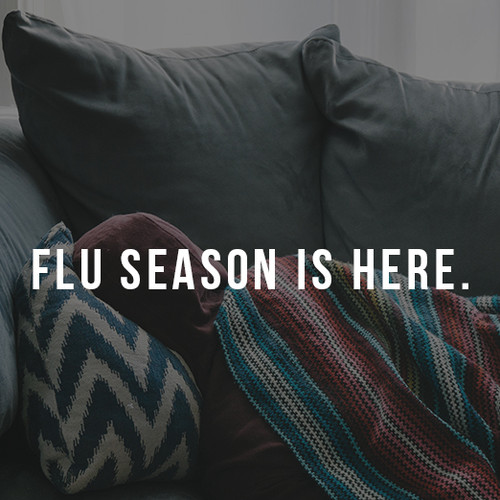 Flu Season is Here.