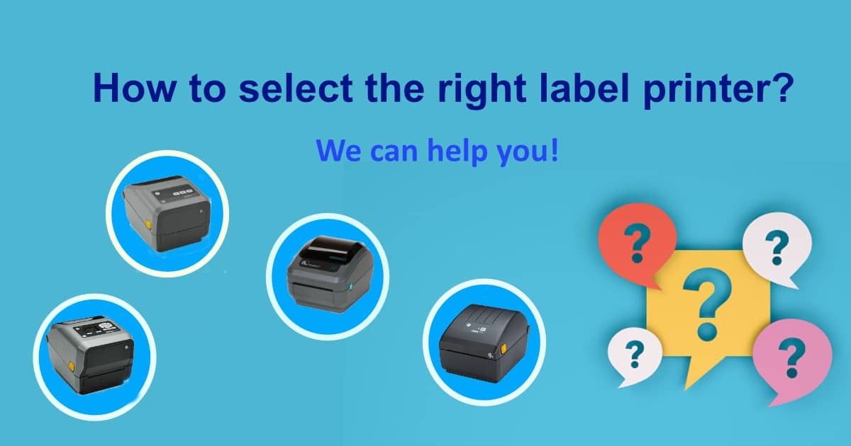 Selecting the right label printer