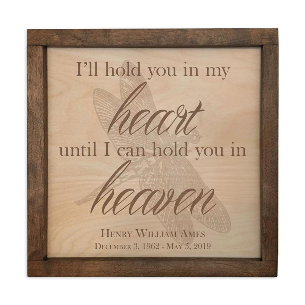 I'll hold you in my heart until I hold you in heaven
