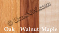Wood Choices: Oak, Walnut, Maple