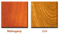 Wood Options: Mahogany or Oak