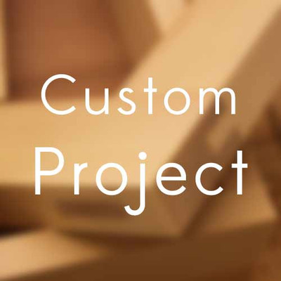 Custom Project - Pre Approved