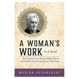 A Woman's Work  A Novel