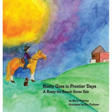 Rusty Goes to Frontier Days