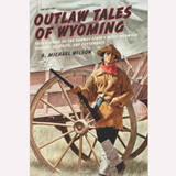 Outlaw Tales of Wyoming (02-001-0732)