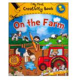 My First Creativity Book: On the Farm (02-009-0345)
