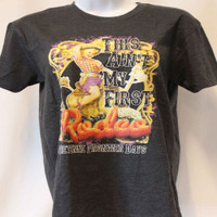 """""""This Ain't my First Rodeo!"""" Tee"""