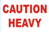 """2 x 3"""" Shipping Labels - """"Caution Heavy"""""""