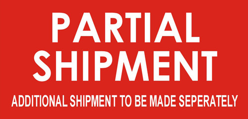 "2 x 4"" Shipping Labels - ""Partial Shipment-Additional Items To Be Shipped Separately"""