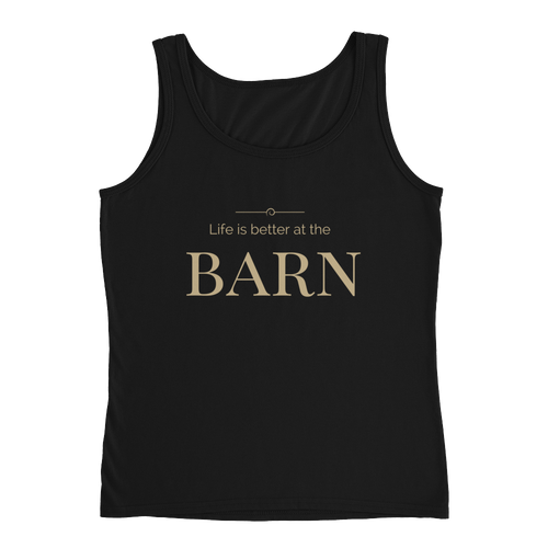 Life is Better at the Barn - Black