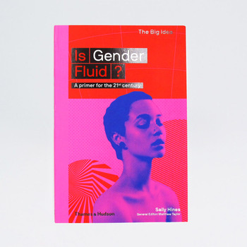 Is Gender Fluid? - The Big Idea  Book Cover by Thames and Hudson at Of Cabbages and Kings