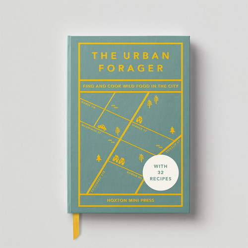 The Urban Forager Book by Hoxton Mini Press at Of Cabbages and Kings