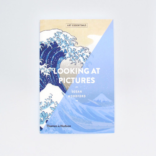 Looking At Pictures - Art Essentials Book Cover by Thames and Hudson at Of Cabbages and Kings