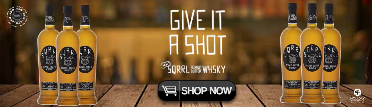 SQRRL Peanut Butter Whiskey - Give It A Shot - Find Your SQRRL Peanut Butter Whiskey at Holiday Wine Cellar!