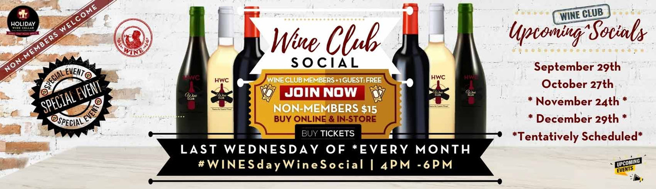 Wine Club. Social *Every Last Wednesday NON-MEMBERS WELCOME - Buy Tickets Now
