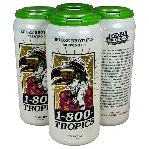 Booze Brothers 1-800-Tropics Unfiltered IPA 4-Pack Can